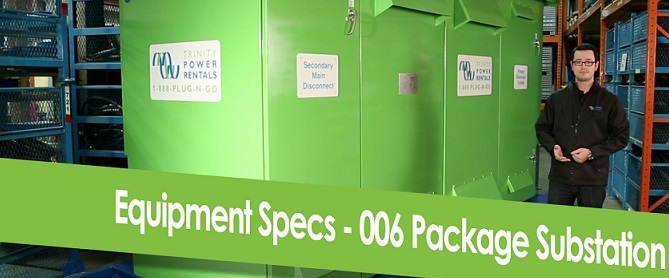 006 Packaged Substation – Specifications